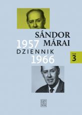 Dziennik 1957-1966 t. 3 - Sandor Marai   mała okładka