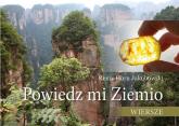 Powiedz mi Ziemio Wiersze - Jakubowski Remy Horn   mała okładka