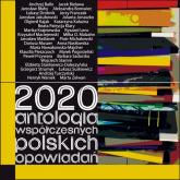 2020 Antologia współczesnych polskich opowiadań -  | mała okładka