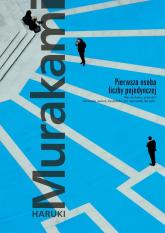 Pierwsza osoba liczby pojedynczej - Haruki Murakami | mała okładka