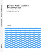Śródziemnomorze - Guimaraes Joao Luís Barreto   mała okładka