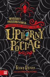 Wiggott przedstawia Fantastyczny Woskowy Świat Upiorny pociąg - Terry Deary   mała okładka