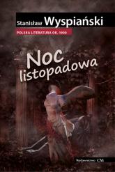 Noc listopadowa - Stanisław Wyspiański | mała okładka
