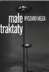 Małe traktaty - Ryszard Mejza   mała okładka