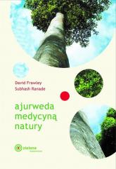 Ajurweda medycyną natury - Frawley David, Ranade Subhash | mała okładka