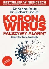 Koronawirus fałszywy alarm - Reiss Karina, Bhakdi Sucharit   mała okładka