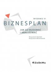Biznesplan Jak go budować i analizować - Opolski Krzysztof, Waśniewski Krzysztof | mała okładka