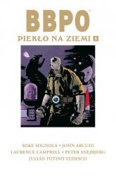 BBPO Piekło na Ziemi T.5 B.P.R.D.: Hell on Earth vol. 5 -  | mała okładka