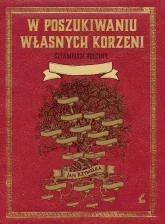 W poszukiwaniu własnych korzeni Sztambuch rodziny - Jan Rzymełka   mała okładka