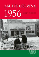 Zaułek Corvina 1956 - Pongrátz  Gergely | mała okładka