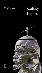 Całusy Lenina - Yan Lianke | mała okładka