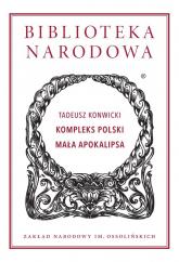 Kompleks Polski Mała Apokalipsa - Tadeusz Konwicki | mała okładka