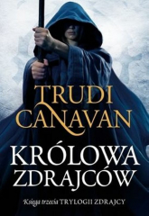 Królowa zdrajców Księga trzecia Trylogii Zdrajcy - Trudi Canavan   mała okładka