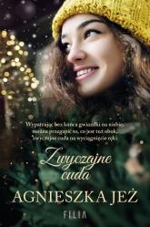 Zwyczajne cuda - Agnieszka Jeż | mała okładka