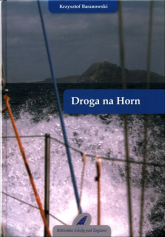 Droga na Horn - Krzysztof Baranowski   mała okładka