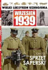 Wielki Leksykon Uzbrojenia Wrzesień 1939 Tom 203 Sprzęt saperski - Janicki Paweł, Korbal Jędrzej   mała okładka