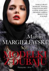 Modelki z Dubaju - Marcin Margielewski | mała okładka