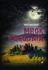 Mrok Południa - Piotr Burchacki | mała okładka