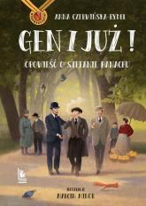 Gen i już! Opowieść o Stefanie Banachu - Anna Czerwińska-Rydel   mała okładka