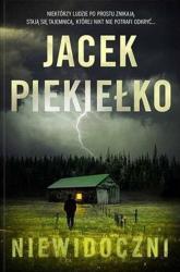 Niewidoczni - Jacek Piekiełko   mała okładka