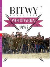 Bitwy Kawalerii Tom 3 Wołodarka 29 maja 1920 -    mała okładka