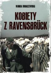Kobiety z Ravensbruck - Wanda Dobaczewska | mała okładka
