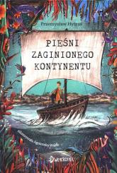 Pieśni Zaginionego Kontynentu - Przemysław Hytroś | mała okładka