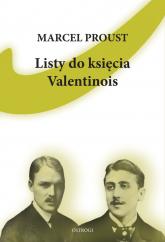 Listy do księcia Valentinois - Marcel Proust | mała okładka