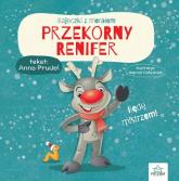 Przekorny renifer Bajeczki z morałem - Anna Prudel   mała okładka