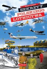 Sekrety polskiego lotnictwa - Roman Czejarek | mała okładka
