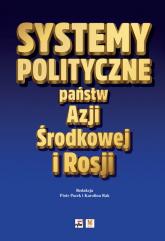 Systemy polityczne państw Azji Środkowej i Rosji -  | mała okładka