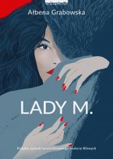 Lady M. - Ałbena Grabowska   mała okładka