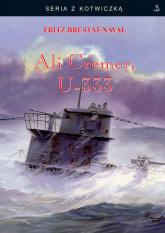 Ali Cremer, U-333 - Fritz Brustat-Naval   mała okładka