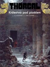 Thorgal Królestwo pod piaskiem - Van Hamme Jean | mała okładka