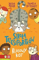 Szkoła Trzęsiportków Klasowy kot - Pamela Butchart | mała okładka