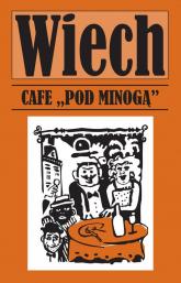 Cafe pod Minogą - Wiech Stefan Wiechecki   mała okładka