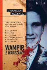 Wampir z Warszawy - Jarosław Molenda   mała okładka