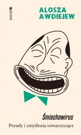 Śmiechowirus Porady i zmyślenia towarzyszące - Alosza Awdiejew   mała okładka
