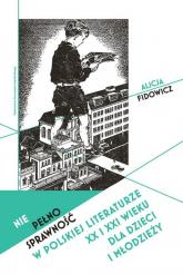Niepełnosprawność w polskiej literaturze XX i XXI wieku dla dzieci i młodzieży - Alicja Fidowicz | mała okładka