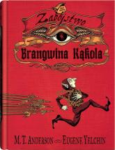 Zabójstwo Brangwina Kąkola - M.T. Anderson | mała okładka