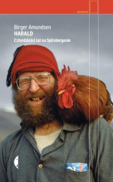 Harald Czterdzieści lat na Spitsbergenie - Birger Amundsen | mała okładka