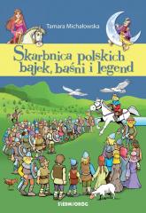 Skarbnica polskich bajek, baśni i legend - Tamara Michałowska   mała okładka