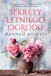 Sekrety letniego ogrodu Wielkie Litery - Hannah Richell | mała okładka