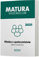 Wiedza o społeczeństwie Matura 2021 Vademecum Zakres rozszerzony - Walczyk Mikołaj, Walendziak Iwona   mała okładka