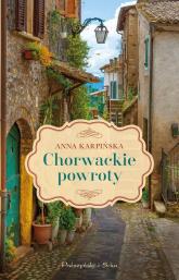 Chorwackie powroty - Anna Karpińska | mała okładka