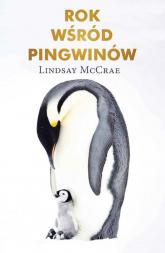 Rok wśród pingwinów - Lindsay McCrae | mała okładka