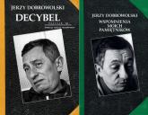 Decybel / Wspomnienia moich pamiętników Pakiet - Jerzy Dobrowolski   mała okładka