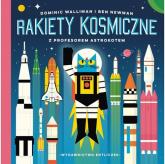 Rakiety kosmiczne z profesorem Astrokotem - Walliman Dominic, Newman Ben | mała okładka