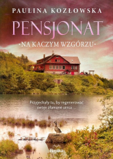 Pensjonat na Kaczym Wzgórzu - Paulina Kozłowska | mała okładka