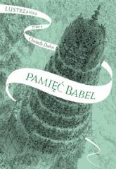 Pamięć Babel Lustrzanna Tom 3 - Christelle Dabos | mała okładka